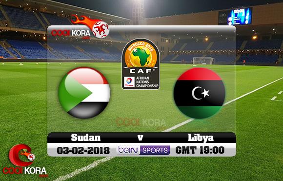 مشاهدة مباراة ليبيا والسودان اليوم 3-2-2018 بطولة أفريقيا للاعبين المحليين