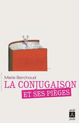 Télécharger Livre Gratuit La conjugaison et ses pièges pdf