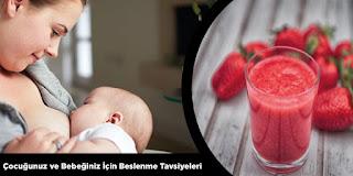 Çocuğunuz ve Bebeğiniz İçin Beslenme Tavsiyeleri