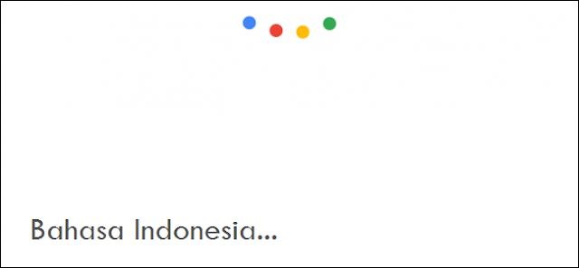 List /Daftar Lengkap perintah 'OK Google' dalam Bahasa Indonesia
