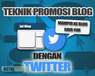 cara-promosi-blog-dengan-twitter