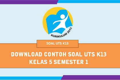 Download Soal UTS Kelas 5 K13 Semester 1 tahun 2019/2020