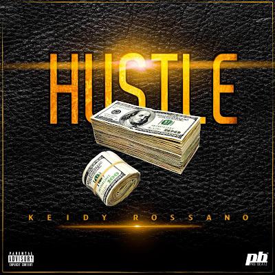 Keidy Rossano - Hustle ( Rap 2018 ) ( DOWNLOAD )