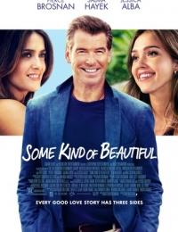 Some Kind Of Beautiful | Bmovies