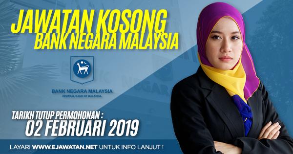 jawatan kosong Bank Negara Malaysia (BNM) 2019
