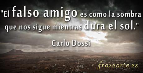 Frases de amistad,Carlo Dossi