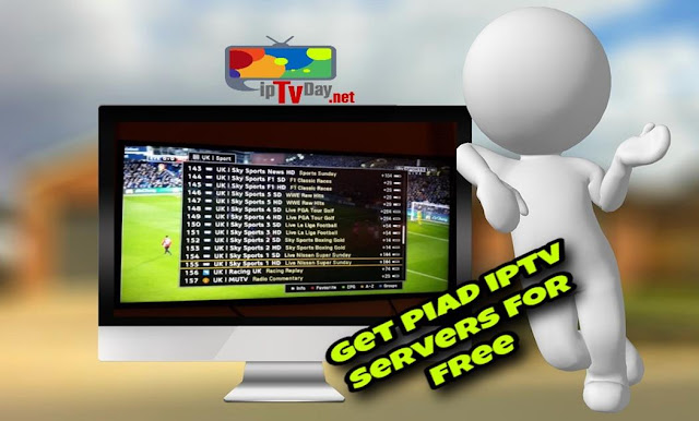 GET PIAD IPTV SERVER FOR free★Works for a long time ★24/12/2017/2018