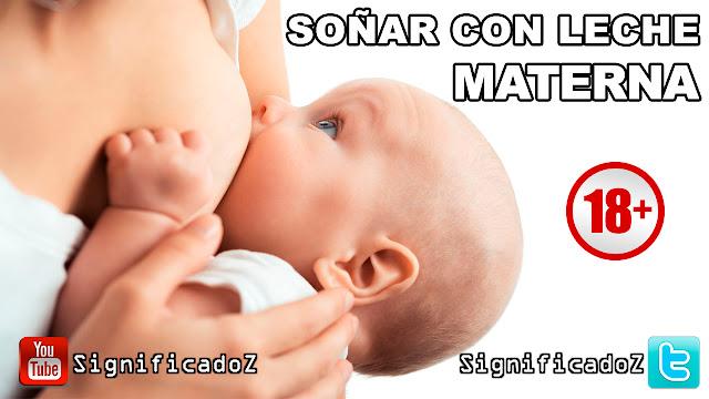 Soñar con Leche Materna ¿Que Significa?