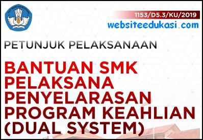 Juklak Bantuan SMK Pelaksana Penyelarasan Program Keahlian 2019