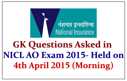 GK Questions Asked in NICL AO Exam 2015
