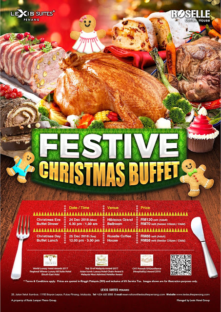 Delicious Christmas Buffet Fiesta 2018 @ Lexis Suites Penang