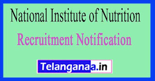 National Institute of Nutrition NIN Hyderabad Recruitment Notification 2017