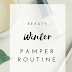 My Winter pamper routine