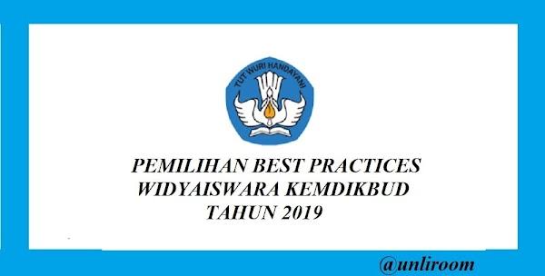 PEMILIHAN BEST PRACTICES WIDYAISWARA KEMDIKBUD  TAHUN 2019