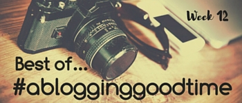 #ablogginggoodtime 12