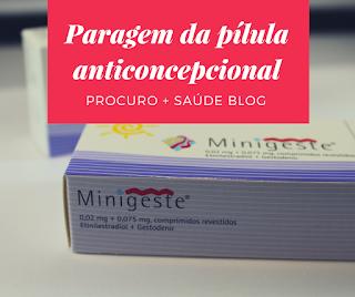 Paragem da pílula anticoncepcional