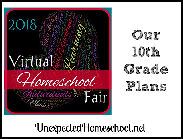 Our 10th Grade Plans (Virtual Homeschool Fair 2018 - Week 3)