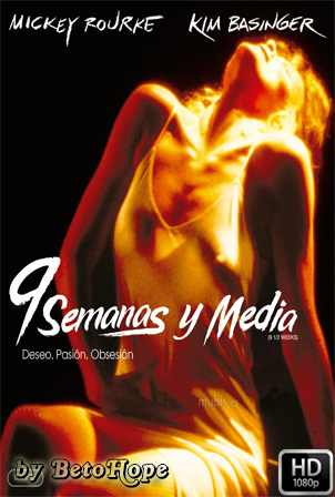 9 Semanas y Media [1080p] [Latino-Ingles] [MEGA]