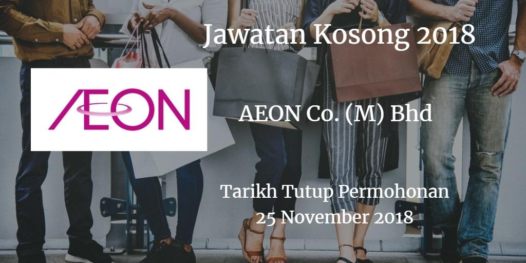 Jawatan Kosong AEON Co. (M) Bhd 25 November 2018