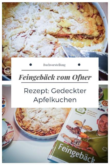 {Buchwerbung} Gedeckter Apfelkuchen aus Mürbteig - Feingebäck vom Ofner #buchvorstellung #buchrezension #backbuch #feingebäck #mürbteig #gedeckterapfelkuchen #christianofner #rezept #backen