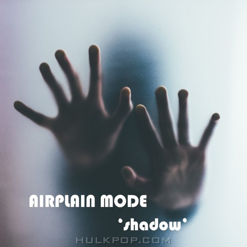 Airplane Mode – Shadow – Single