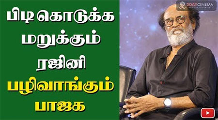 Rajini not decided his political stand? BJP in revenge mode?