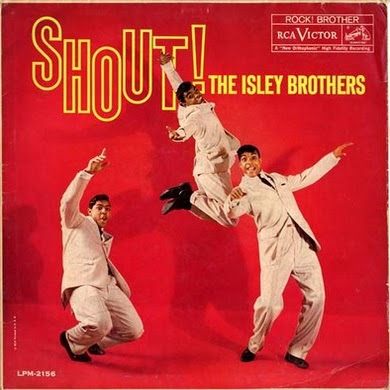 Shout. The Isley Brothers