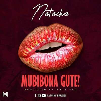 Download Mp3 | Natacha - Mubibona Gute