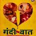 ALT Balaji to Return with Season 2 of its Popular Show Gandii Baat