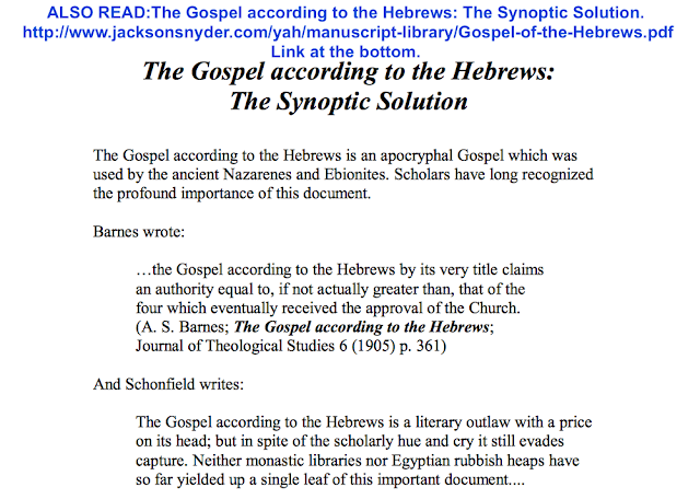 The Gospel according to the Hebrews: The Synoptic Solution. http://www.jacksonsnyder.com/yah/manuscript-library/Gospel-of-the-Hebrews.pdf