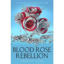 https://www.goodreads.com/book/show/31020402-blood-rose-rebellion?ac=1&from_search=true