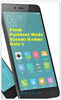 Flash MIUI On Bootloop / Bricked Xiaomi Redmi Note 2 (Prime)