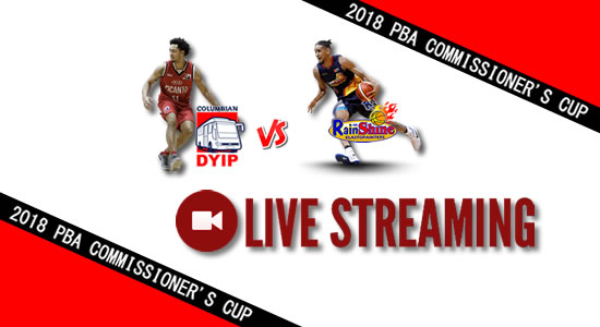 Livestream List: Columbian vs Rain or Shine May 09, 2018 PBA Commissioner's Cup