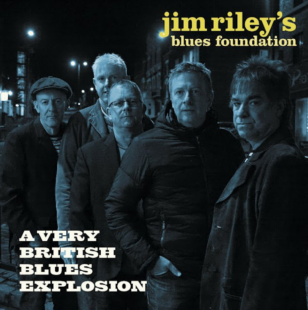 JIM RILEY'S BLUES FOUNDATION - A Very British Blues Explosion 1
