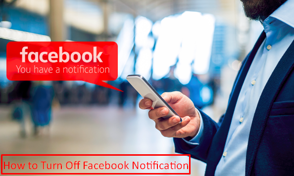 How Do I Turn Off Facebook Notifications