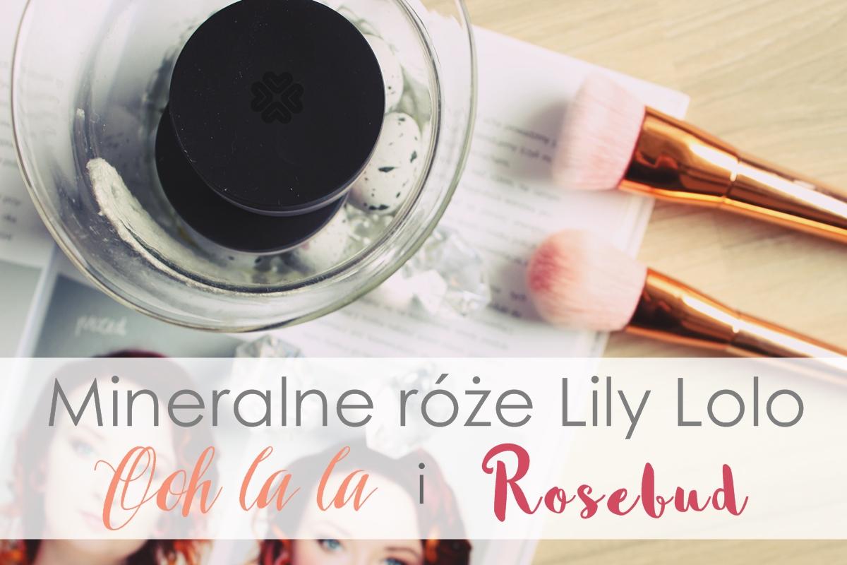 mineralny róż sypki Lily Lolo Rosebud Ooh La La