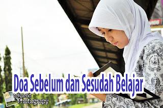 Doa Pendek Sebelum dan Sesudah/Setelah Belajar