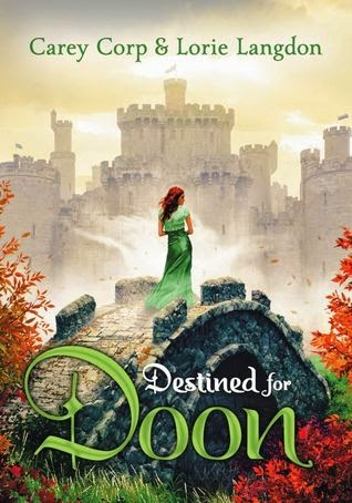 'DESTINED FOR DOON,' BY CAREY CORP AND LORIE LANGDON. Review of the 2014 YA fantasy novel from Blink YA Books. All text © Rissi JC