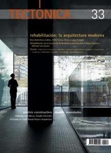 "Tectónica Num. 33 ""Rehabilitación: La Arquitectura Moderna""."