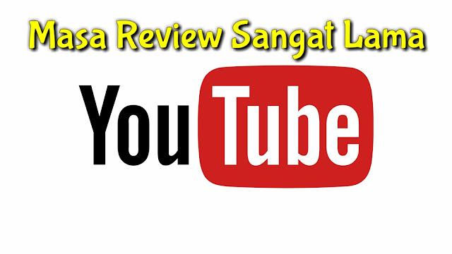 Cara mengatasi lamanya review channel youtube, apa penyebabnya dan tips mempercepat review channel