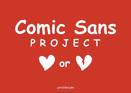 Imagine about Comic Sans Project - YandiDesigns