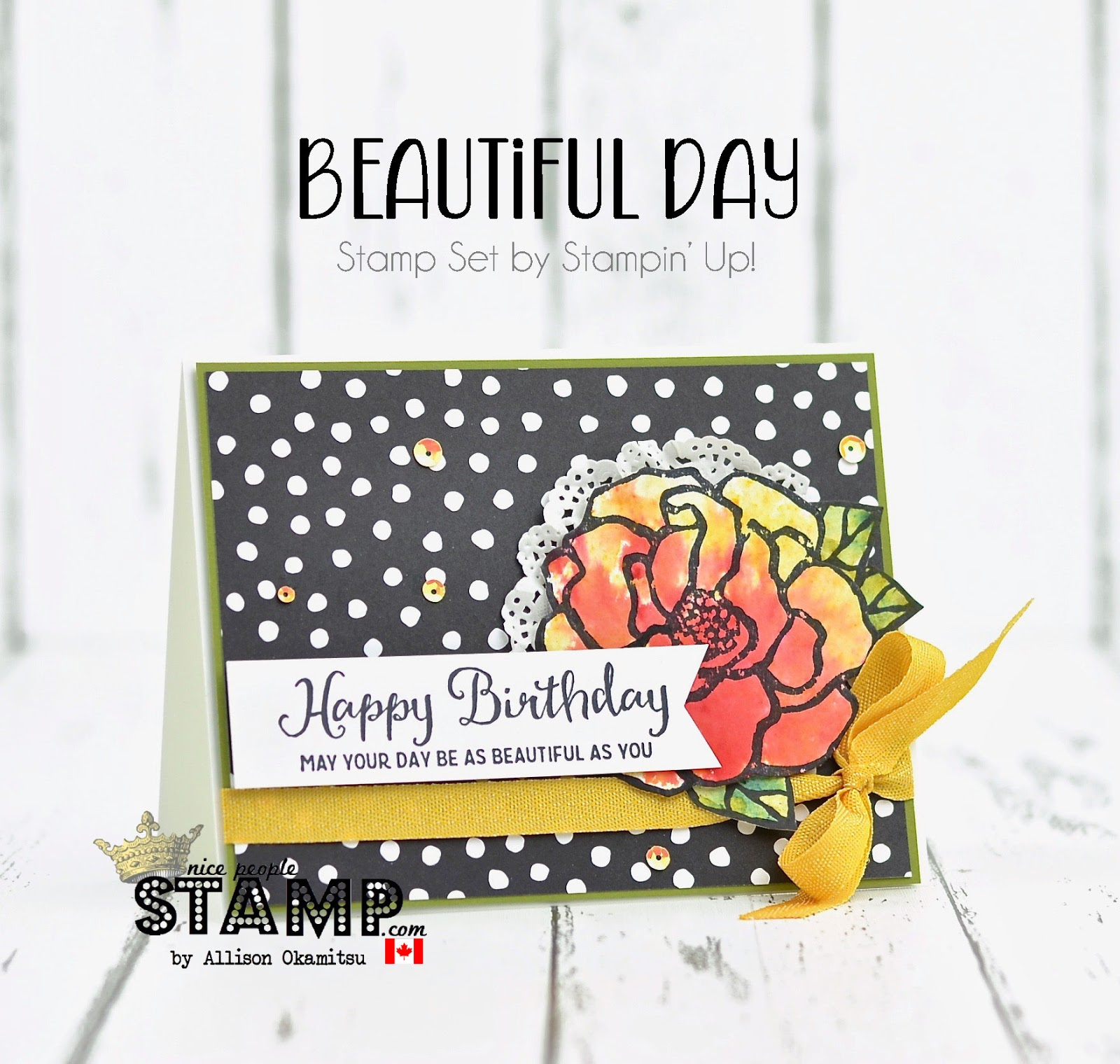 Stampin' Up! Canada: Beautiful Day Birthday Card With BLOG CANDY: GDP0130