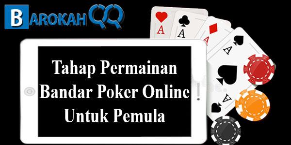 Tahap Permainan Bandar Poker Online Untuk Pemula