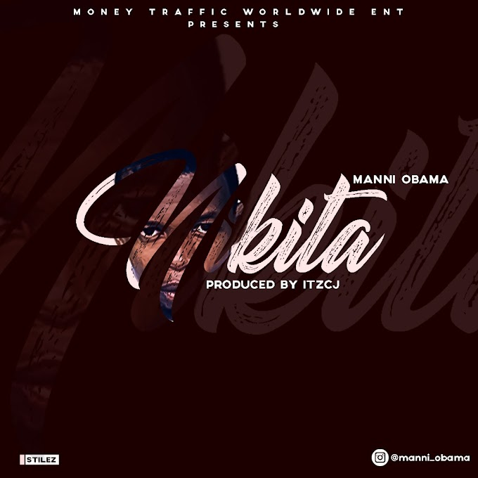 MUSIC: Manni Obama - Nikita (Prod. itzCJ Made it)