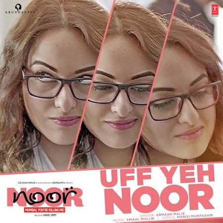 Uff Yeh Noor - Noor (2017)