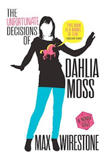 Interview with Max Wirestone, author of The Unfortunate Decisions of Dahlia Moss
