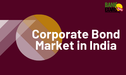 Corporate Bond Market in India