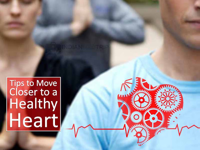 Tips to Move Closer to a Healthy Heart