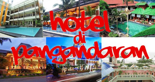 Inilah Daftar Hotel Atau Penginapan Di Pangandaran Yang Bisa Anda Gunakan Saat Berlibur Nanti