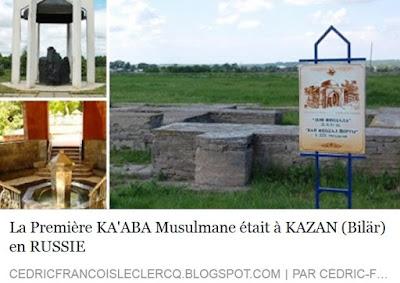 http://cedricfrancoisleclercq.blogspot.fr/2015/08/la-premiere-kaaba-musulmane-etait-kazan.html